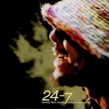 24-7 / 山本司 (CD)
