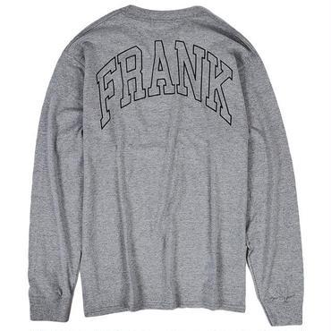 FRK421 「FRANK」 フランク チームオンマイバック ロングスリーブ Tシャツ ヘザーグレー