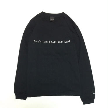 Don't believe the hype L/S Tee・Black   ¥5900(税抜)