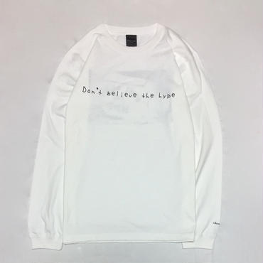 Don't believe the hype L/S Tee・White   ¥5900(税抜)