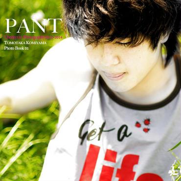 『PANT』Photo Book 01(写真集)