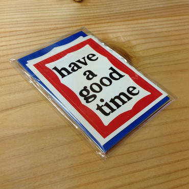 """have a good time"" sticker set"