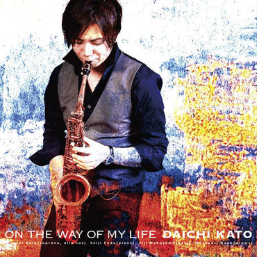 On The Way of My Life    加藤大智