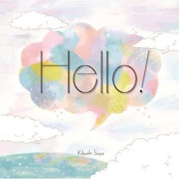 菊地紗矢2nd album 「Hello!」