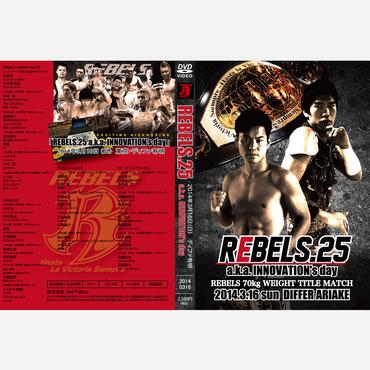 【DVD】REBELS.25 2014.03.16 ディファ有明