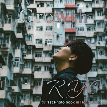 1st Photo book 「Growth」 RYO in Hong Kong