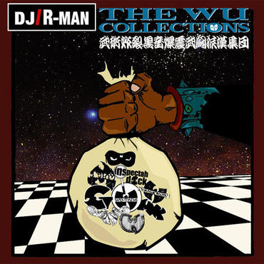"""THE WU COLLECTIONS HIPHOP CLASSICS"" Mixed by DJ R-MAN"