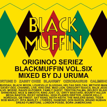 """BLACKMUFFIN vol.6"" Mixed by DJ URUMA"