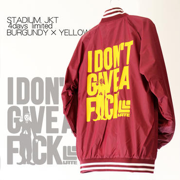 4days limited・STADIUM JKT『I DON'T GIVE A FxxK』BURGUNDY×YELLOW 【限定8着】