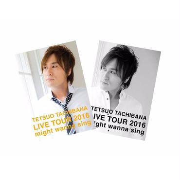橘 哲夫 LIVE TOUR 2016 「might wanna sing」ツアーパンフレット