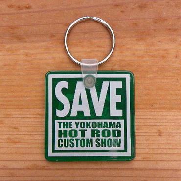 SAVE THE YOKOHAMA HOT ROD CUSTOM SHOW キー リング  MKR144GR