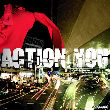 ACTION YOU / aeronauts