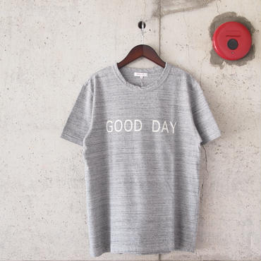 SEIRYU & Co.〈セイリューアンドコー〉 GOOD DAY T-SHIRT GRAY