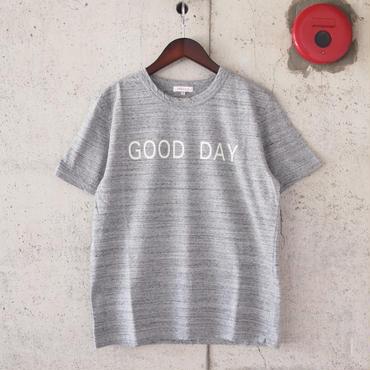 【unisex】SEIRYU & Co.〈セイリューアンドコー〉 GOOD DAY Tシャツ GREY