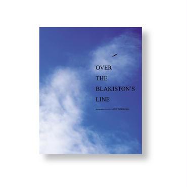 OVER THE BLAKISTON'S LINE  オーバー・ザ・ブラキストンライン