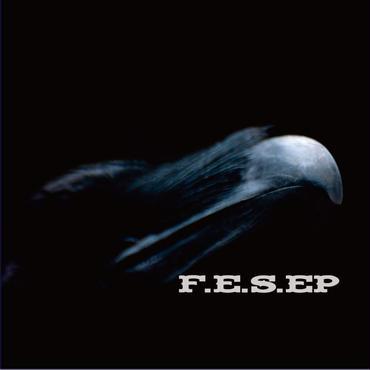F.E.S. EP[CD]