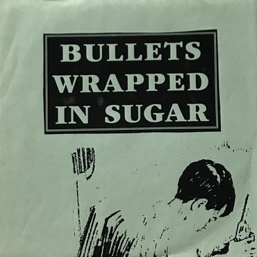 Various – Bullets Wrapped In Sugar [EP][Stomach Ache Records]