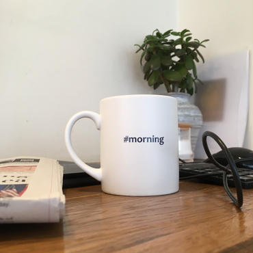 "Hashtag  Mug/White ""morning"""