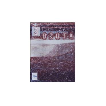FUERZA BRUTA III