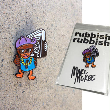 RUBBISH RUBBISH  MARC McKEE  BOOM BOX DUCK PINS