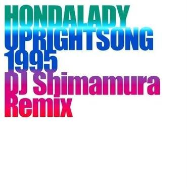 UPRIGHTSONG1995[DJ Shimamura Remix]