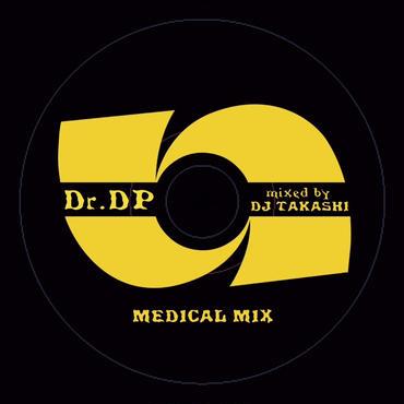 MEDICAL MIX mixed by DJ TAKASHI