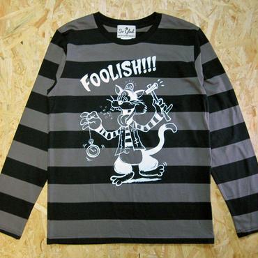 Foolish!!! Border L/S TEE