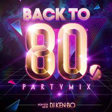 BACK TO 80's PARTY MIX