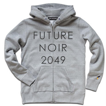 【2018年新作が完成!】FUTURE NOIR 2049 ZIP SWEAT SHIRTS