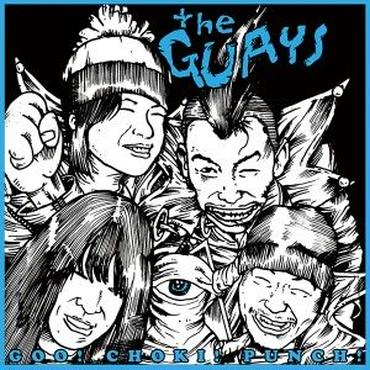 【7inch Vinyl】 THE GUAYS「GOO! CHOKI! PUNCH!」