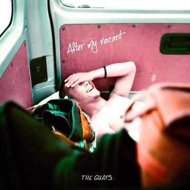 【CD】THE GUAYS「After my vacant」