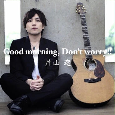2nd Album『Good morning, Don't worry!!』