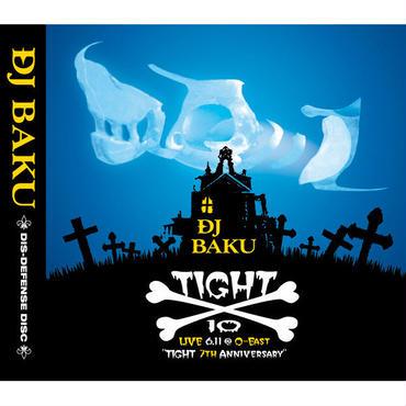 """DJ BAKU """"TIGHT 10"""" / Mix CD"""