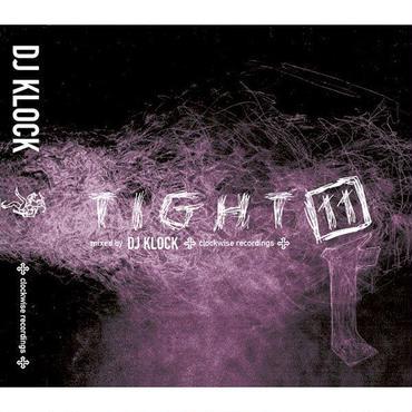 """DJ KLOCK """"TIGHT 11"""" / Mix CD"""