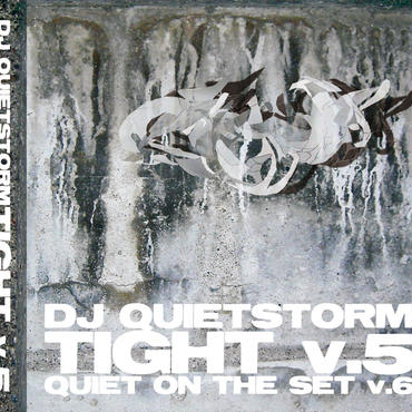 "DJ QUIETSTORM ""TIGHT 5"" / Mix CD"