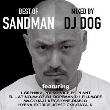 """【希少!!MIX CD】""""BEST OF SANDMAN""""  SANDMAN & DJ DOG  #japanesehiphop #mixed_cd #ミクステ"""