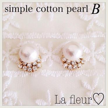 再再販♡simple cotton pearl♡ピアスイヤリング〔B〕