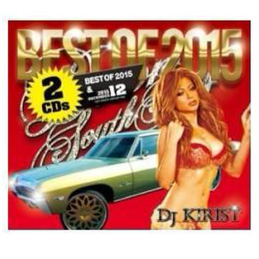 Down South Story Best Of 2015 & 2015 December / DJ Kirist