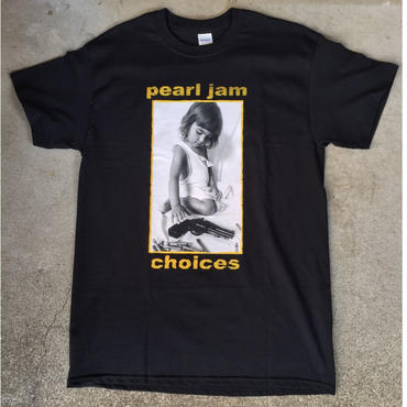 """【PEAL JAM】""""CHOICES"""""""