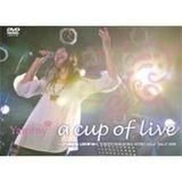 Yammy / a cup of live / viBirth LIVE GP 08 [DVD]