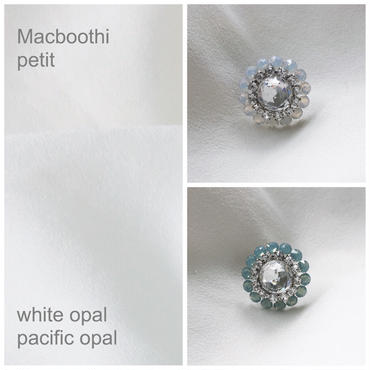 Macbooth petit / 3.white opal 4.pacific opal