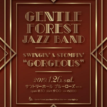 "Gentle Forest Jazz Band『SWINGIN' & STOMPIN' ""GORGEOUS""』 サントリーホール ブルーローズ(小ホール)チケット"