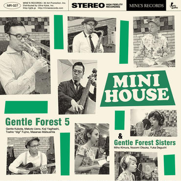 Gentle Forest 5 & Gentle Forest Sisters 2nd ミニアルバム 『MINI HOUSE』