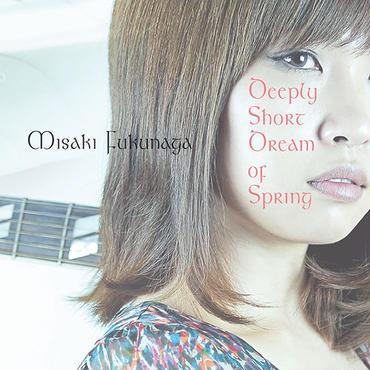 Acoustic CD「深く短い春の夢」