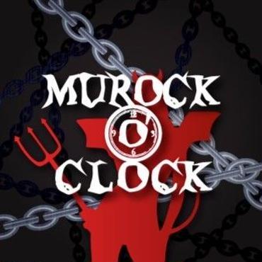 MUROCK O'CLOCK 「MUROCK O'CLOCK」
