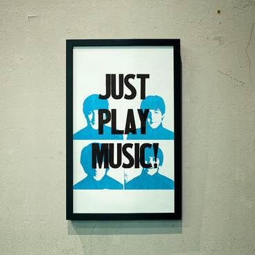 JUST PLAY MUSIC!