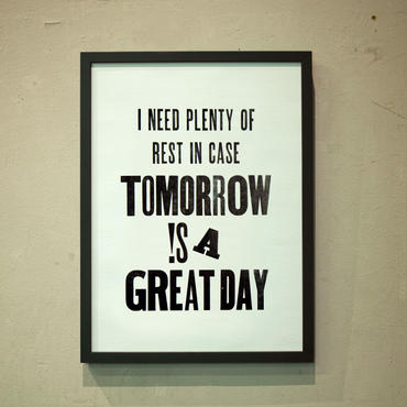 TOMORROW !S A GREAT DAY