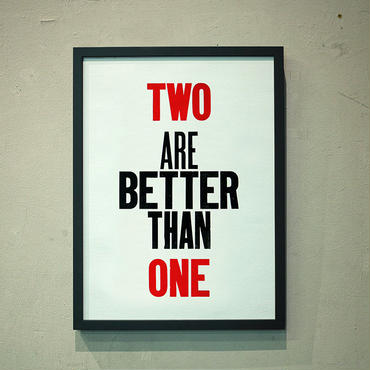 TWO ARE BETTER THAN ONE
