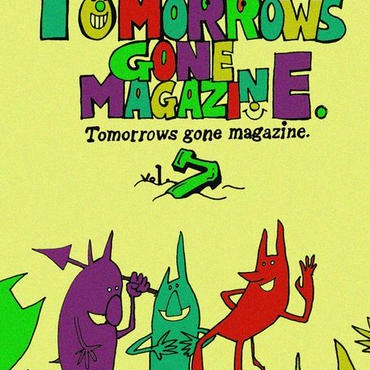 tomorrows gone magazine vol.7(オムニバスCD付)