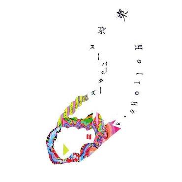 東京スーパースターズ/HelloHawk [split CD]